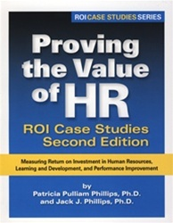 Proving the Value of HR ROI Case Studies 2nd Edition $40.00NZ